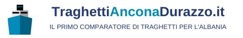 Traghetti Ancona Durazzo